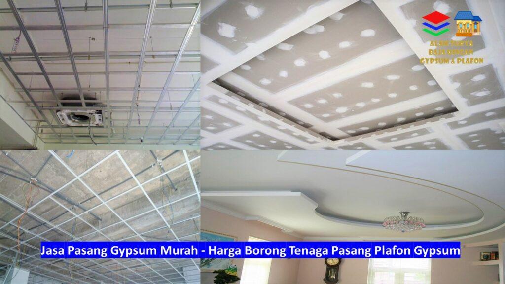 Harga Borong Tenaga Pasang Plafon Gypsum